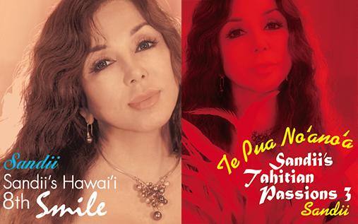 お待たせしました!! 2015年7月21日(火)発売決定!! 「Sandii's Hawai'i8th」 「Sandii's Tahitian Passions3」2枚同時発売。